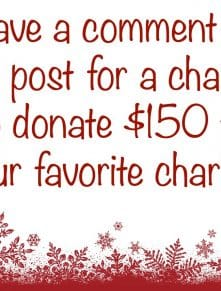Leave a comment on this post for a chance to donate $150 to your favorite charity! read more at barefeetinthekitchen.com