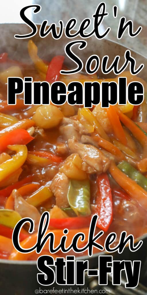 Sweet and Sour Stir Fry with Chicken, Pineapple, and Bell Peppers