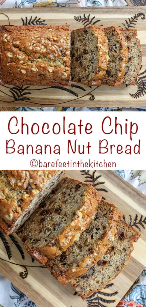 Nothing beats a warm slice of chocolate chip banana nut bread!