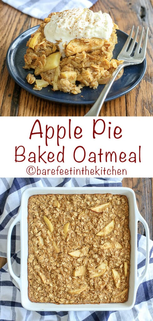 Apple Pie Baked Oatmeal is everything you want in a warm breakfast! get the recipe at barefeetinthekitchen.com