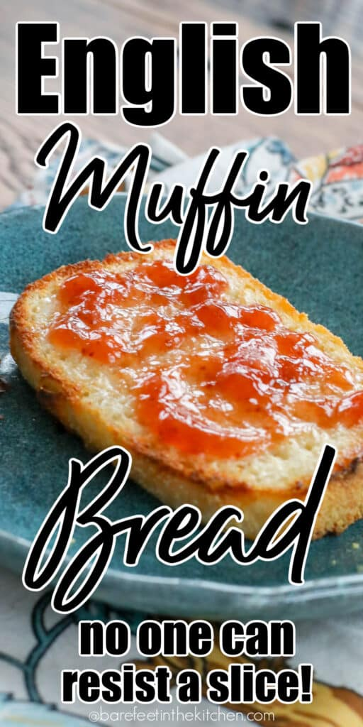 No one can resist a slice of this English Muffin Bread