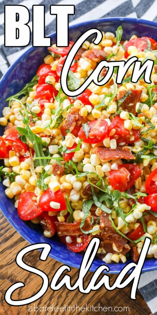 BLT Corn Salad is loaded with fresh summer flavors.