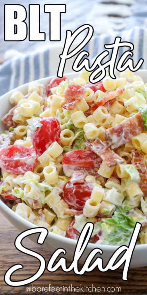 BLT Pasta Salad is a potluck favorite.