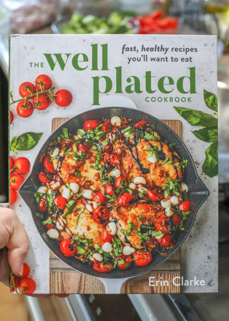 The Well Plated Cookbook is a terrific resource for any foodie who appreciates a deliciously lightened up meal!