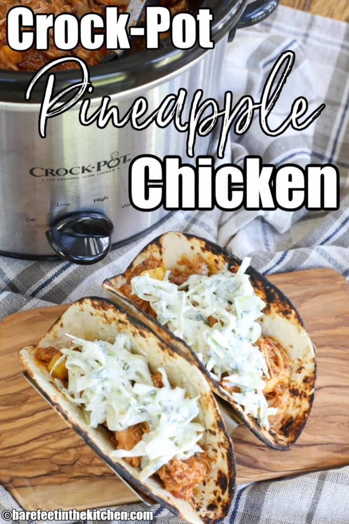 Slow Cooker Pineapple Chicken Tacos