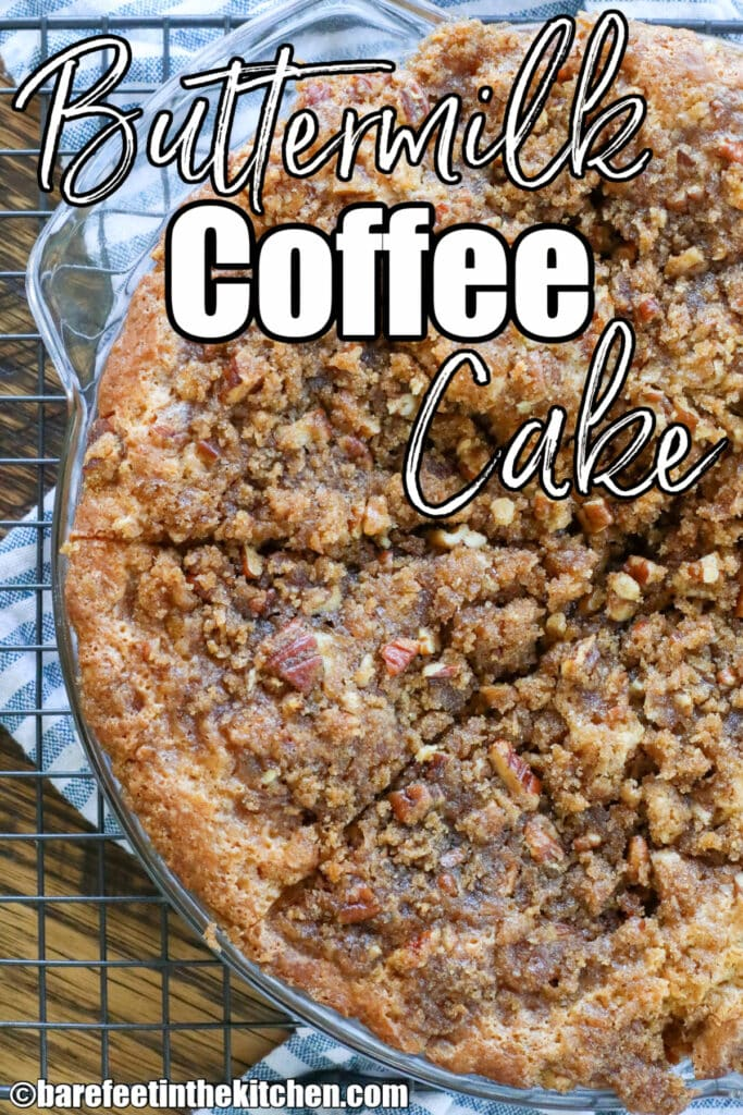 Best ever Buttermilk Coffee Cake