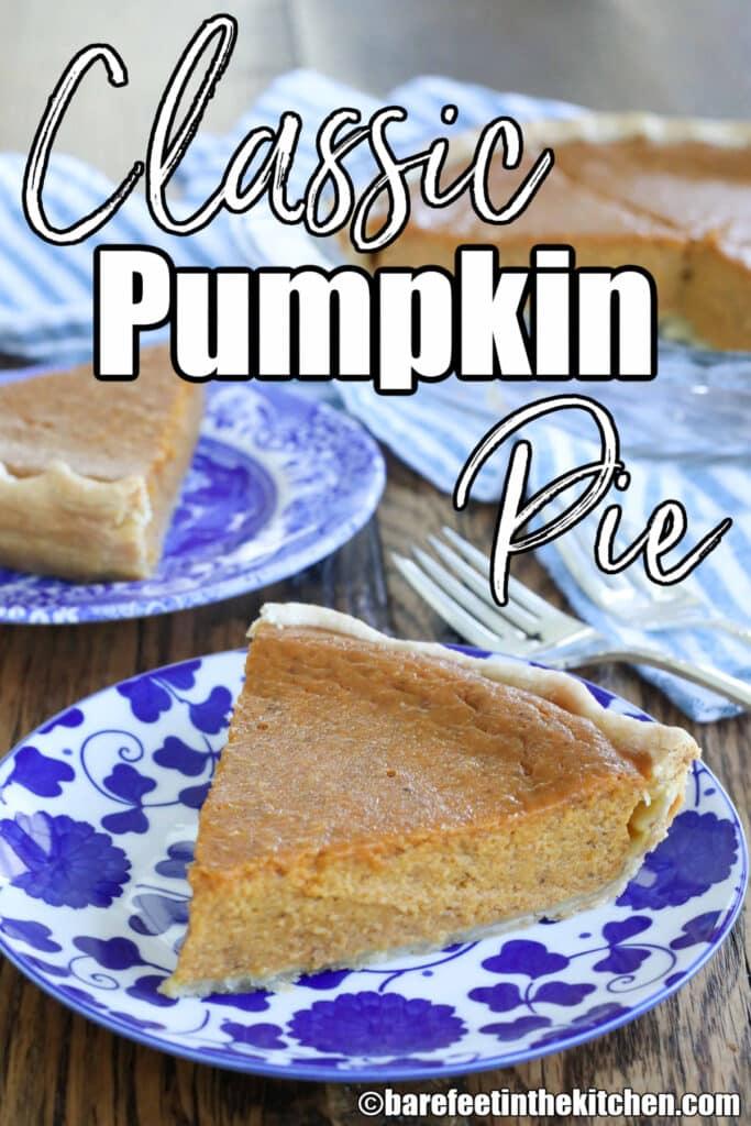 Libby's Classic Pumpkin Pie is always a favorite