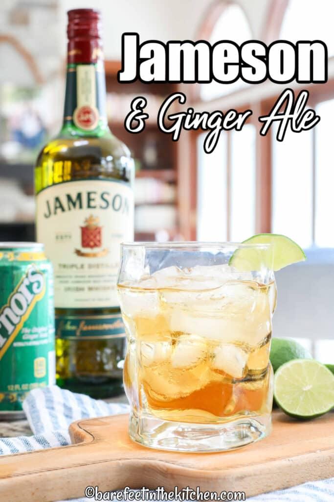 The original Jameson & Ginger Ale